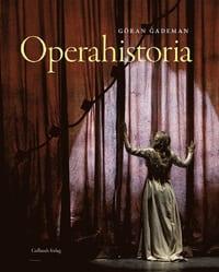 Gademans Operahistoria