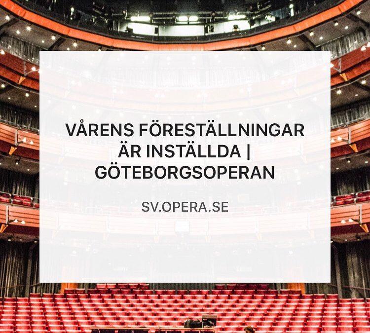 GöteborgsOperan ställer in våren 2020